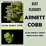 Arnett Cobb Blow Arnett Blow - More Party Time