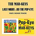 The Mar-Keys Last Night - Do The Pop Eye