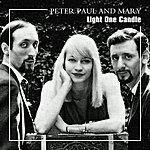 Peter, Paul & Mary Light One Candle