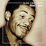 Slim Gaillard Slim's Jams