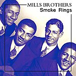 The Mills Brothers Smoke Rings