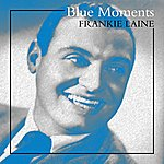 Frankie Laine Blue Moments