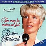 Studio Musicians Barbra Streisand - The Way He Makes Me Feel