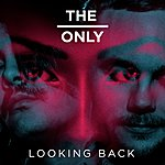 Only Looking Back (Remixes)