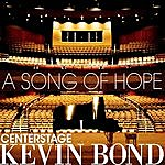 Kevin Bond A Song Of Hope