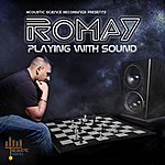 Romay Playing With Sound