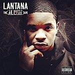 Lantana The All Hustle No Luck Tape