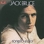 Jack Bruce Songs For A Tailor (Remaster With Bonus Tracks)