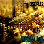 The Disciples Imperial Dub