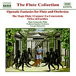 Marc Grauwels Operatic Fantasies For Flute And Orchestra