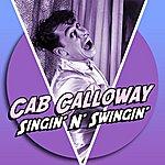 Cab Calloway Singin' N' Swingin'