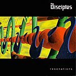The Disciples Resonations