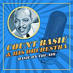 Count Basie & His Orchestra Basie On The Air