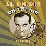 Al Jolson On The Air, Vol. 1