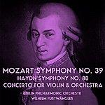 Berlin Philharmonic Orchestra Mozart: Symphony No. 39 / Haydn: Symphony No. 88