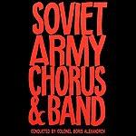 Soviet Army Chorus Soviet Army Chorus & Band