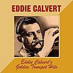 Eddie Calvert Eddie Calvert's Golden Trumpet Hits