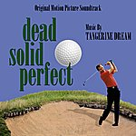 Tangerine Dream Dead Solid Perfect - Original Soundtrack Recording