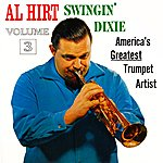 Al Hirt Swingin' Dixie Volume 3