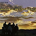 Eddie Dean A Tribute To Hank Wiliams