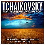 Gothenburg Symphony Orchestra Tchaikovsky: The Symphonies And Orchestral Works