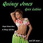 Quincy Jones Quincy Goes Latino
