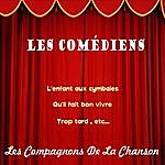 Les Compagnons De La Chanson Les Comédiens