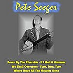 Pete Seeger Down By The Riverside