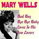 Mary Wells Bad Boy