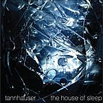 Tannhauser The House Of Sleep
