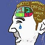 Hippie Cream Marty's Magnificent Day-Glo Dream-A-Thon