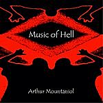 Arthur Mountaniol Music Of Hell