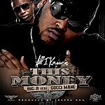Big B All I Know Is This Money (Feat. Gucci Mane)