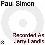 Paul Simon Recorded As Jerry Landis