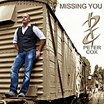 Peter Cox Missing You