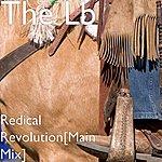 L.B. Redical Revolution[Main Mix]