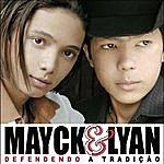 Mayck & Lyan Defendendo A Tradição