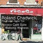 Roland Chadwick Rococo Café Suite: IV. Waltzing Waitress