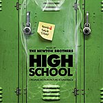 The Newton Brothers High School (Original Motion Picture Soundtrack)