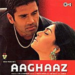Anu Malik Aaghaaz (Original Motion Picture Soundtrack)