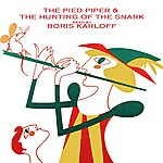 Boris Karloff The Hunting Of The Snark/The Pied Piper