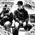 Iz The Beginning: My Mixtape