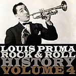 Louis Prima Rock & Roll History, Vol. 4