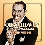 Cab Calloway & His Orchestra Cruisin' With Cab