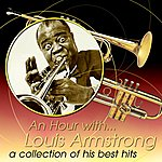 Louis Armstrong An Hour With Louis Armstrong: A Collection Of His Best Hits
