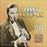 Benny Goodman 20 Golden Greats