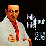 Faron Young Talk About Hits!