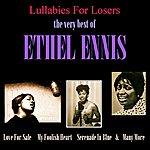 Ethel Ennis Lullabies For Losers: The Very Best Of Ethel Ennis