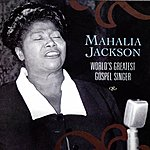 Mahalia Jackson World's Greatest Gospel Singer