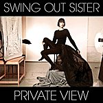 Swing Out Sister Private View